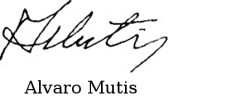 Signature of Álvaro Mutis